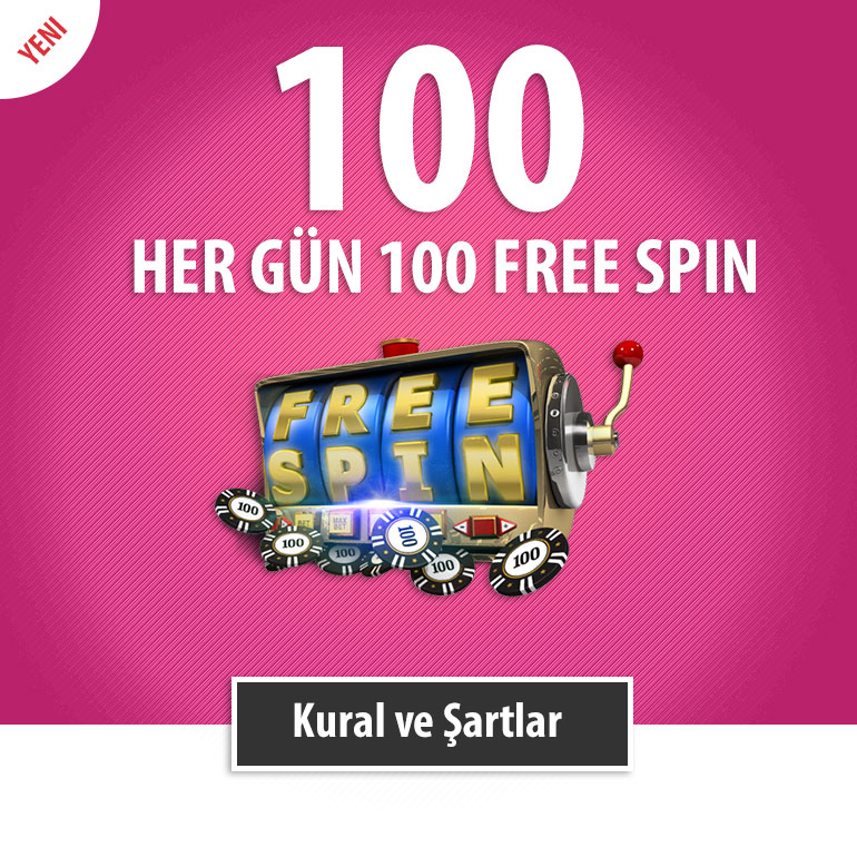 HER GÜN 100 FREE SPIN