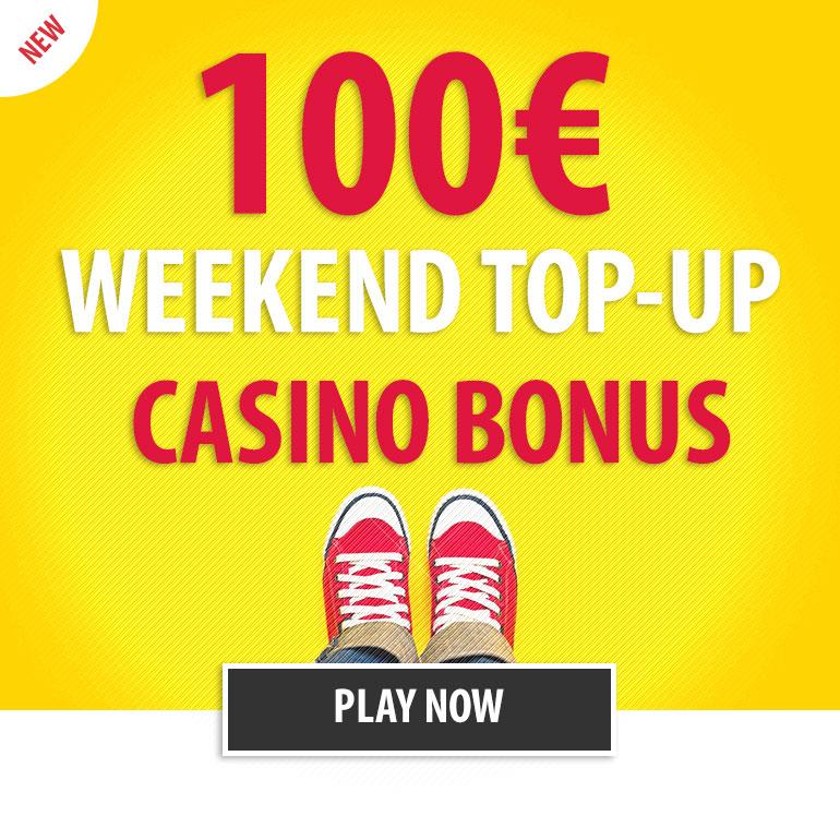 Weekend Top Up Casino bonus